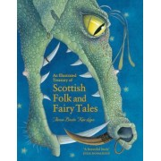 An Illustrated Treasury of Scottish Folk and Fairy Tales by Theresa Breslin