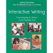 Interactive Writing by Andrea McCarrier