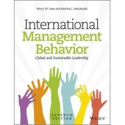 International Management Behavior 7E - Global and Sustainable Leadership by Henry W. Lane