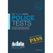 Police Tests: Practice Tests for the Police Initial Recruitment Test by Richard McMunn