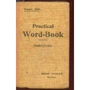 Practical Word-Book - English-French / Vocabulaire Anglais-Francais - Classe Methodiquement Revision Du Vocabulaire Acquis.