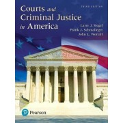 Courts and Criminal Justice in America, Student Value Edition