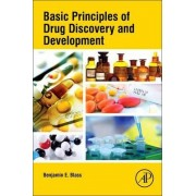 Basic Principles of Drug Discovery and Development by Dr. Benjamin Blass
