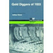 Gold Diggers of 1933 by Arthur Hove