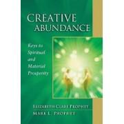 Creative Abundance by Elizabeth Clare Prophet