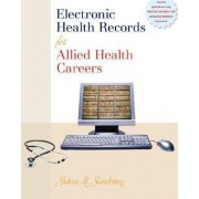 Electronic Health Records for Allied Health Careers by Susan Sanderson