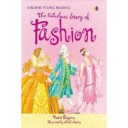 The Fabulous Story of Fashion by Katie Daynes