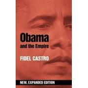 Obama and the Empire by Fidel Castro
