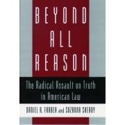 Beyond All Reason by Daniel A. Farber