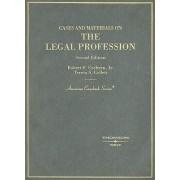 Cases and Materials on the Legal Profession by Jr. Robert Cochran