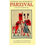 Parzival: A Romance of the Middle Ages