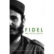 My Early Years by Fidel Castro
