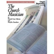 Church Musician Organ Repertoire by CRC Laboratories Department of Anatomy and Physiology David Glover