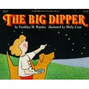 The Big Dipper by Franklyn M Branley