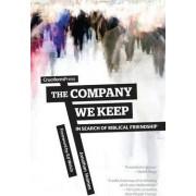 The Company We Keep by Jonathan Holmes