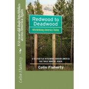 Redwood to Deadwood by Colin Flaherty