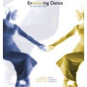 Envisioning Dance on Film and Video by Judy Mitoma