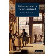 The Reading Nation in the Romantic Period by William St. Clair