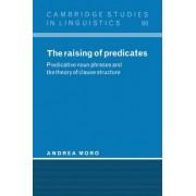 The Raising of Predicates by Andrea Moro