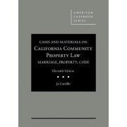 Cases and Materials on California Community Property Law by Jo Carrillo