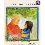 The Two of Them by Aliki