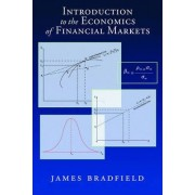 Introduction to the Economics of Financial Markets by James Bradfield