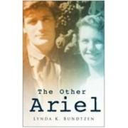 The Other Ariel by Lynda K. Bundtzen
