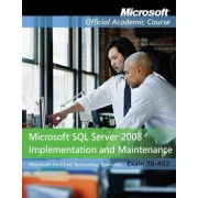 70-432 by Microsoft Official Academic Course