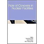 Role Of Concrete In Nuclear Facilities
