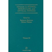 Advances in Atomic, Molecular and Optical Physics: Vol. 40 by Benjamin Bederson