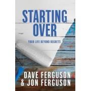 Starting Over by Dave Ferguson