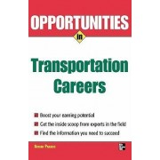Opportunities in Transportation Careers by Adrian Paradis
