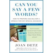 Can You Say a Few Words? by Joan Detz