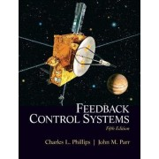 Feedback Control Systems by Charles L. Phillips