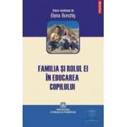 Familia si rolul ei in educarea copilului - Elena Bonchis