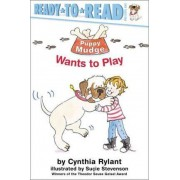 Puppy Mudge Wants To Play: Ready To Read Level 1 by Cynthia Rylant