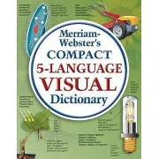 Merriam-Webster Compact Five-language Visual Dictionary by Jean-Claude Corbeil