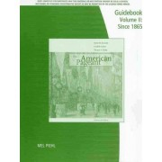 Print A5 Guidebook for Kennedy/Cohen/Bailey'sthe American Pageant, Volume 2, 14th by Professor of History David M Kennedy