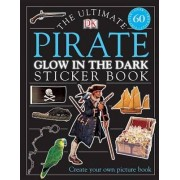 Ultimate Sticker Book: Glow in the Dark: Pirate by DK Publishing