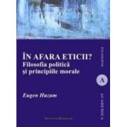 In afara eticii - Eugen Huzum
