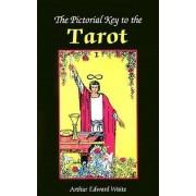 Pictorial Key to the Tarot by Professor Arthur Edward Waite