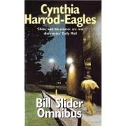 Bill Slider Omnibus by Cynthia Harrod-Eagles