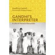 Gandhi's Interpreter by Geoffrey Carnall