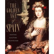 The Golden Age of Spain by Joan Sureda