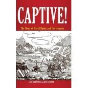 Captive! by Jack Harpster