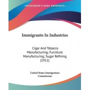 Immigrants in Industries by United States Immigration Commission