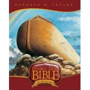 Family-Time Bible in Pictures by Dr Kenneth N Taylor
