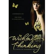 Wishful Thinking by Alexandra Bullen