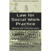 Law for Social Work Practice by Robert Johns