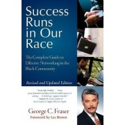 Success Runs in Our Race by George C Fraser